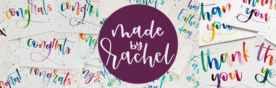 Made by Rachel